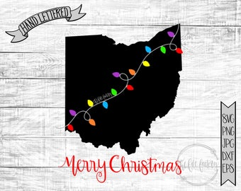 Merry Christmas Ohio Christmas Lights SVG / Merry Christmas Cut File and Printable / Commercial Use