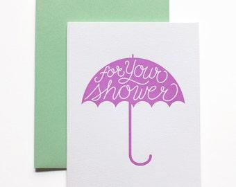 Bridal Shower Card, Baby Shower Card, Shower Card - For Your Shower Letterpress Card
