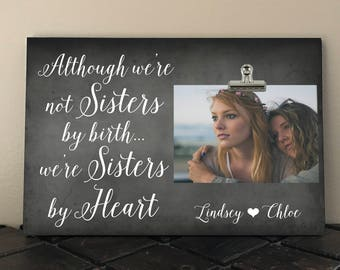 FREE Design Proof and Personalization, Although we're not Sisters by Birth... we're Sisters by Heart, Best FRIEND Gift, Sorority Sister aw01