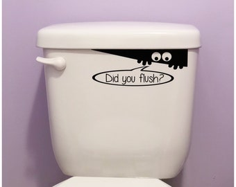 Toilet Monster Decal - Did You Flush Decal - Peaking Monster Vinyl - Spy Guy Sticker - Kids Flushing Reminder - Removable Decal for Bathroom