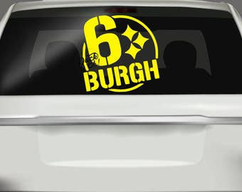 6 Burgh Car Decal - Steelers Car Decal - Pittsburgh Steelers Sticker