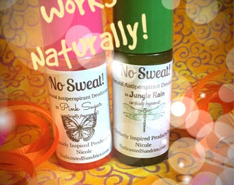 No Sweat! Natural Antiperspirant/Deodorant (No Aluminum Chloride!!) U Pick Scent! Guaranteed EFFECTIVE!