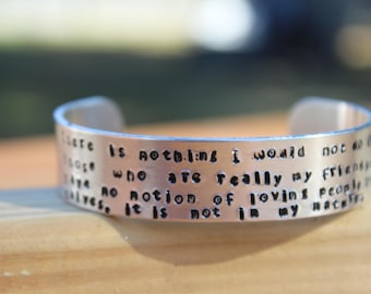 """Jane Austen - Northanger Abbey Quote Bracelet - """"There is nothing I would not do for those who are really... - metal stamped cuff bracelet"""