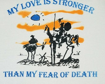 My Love is Stronger than my Fear of Death