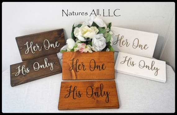 Rustic Wedding Sign/Her One His Only Chair Signs/ Wedding Sign/Wood Signs For Bride And Groom Table Chairs/Rustic Hand Painted Wedding Sign