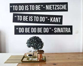 To do is to be, To be is to do, Do be do be do, Typography, Wall Decal, Decals for Home Decor, Lettering, Inspiring wall decals, Quotes
