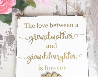 Mothers Day gift, Grandmother gift, gift for Grandma, gift for nan, Granddaughter sign, Granddaughter Gift, Grandmother Birthday gift