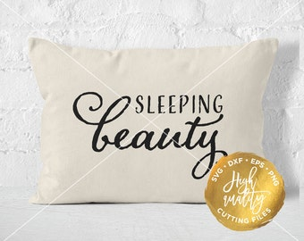 Sleeping Beauty SVG, Sleeping Quote SVG, Bedroom Cut File, Bedroom Quote Svg, Bedroom Svg, Sleeping Beauty Cut FIle, Silhouette, Cricut