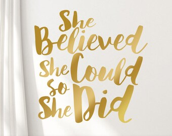 She Believed She Could So She Did Boho Font Gold Wall Decal, Inspirational Wall Decal for Gold bedroom Decor (01711bN)