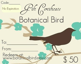 Jewelry gift certificate, Fifty dollars - Botanical Bird, gift for her, jewelry gift, last minute gift