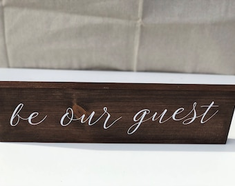 Be our guest farmhouse wooden sign