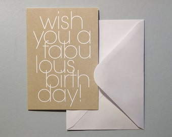 Birthday card, 'Wish you a fabulous birthday', A6, folded, blank inside, with envelope