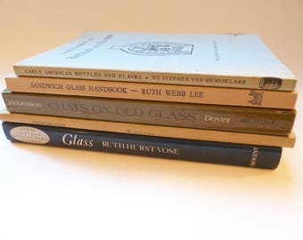 Vintage Antique Reference Books - Classic Titles - Antique Glass - Sandwich Glass - Glassmaking - Bottles and Flasks - Glass Collector Guide