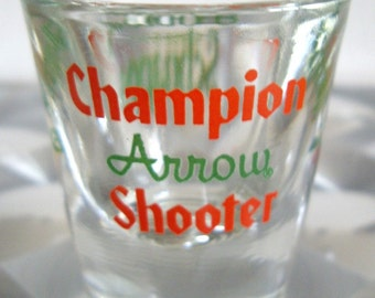 Vintage Schnapps Shot Glass, Champion Arrow Shooter, Libby Glassware, Classic Barware, Home Bar, Advertisement,  Promotional