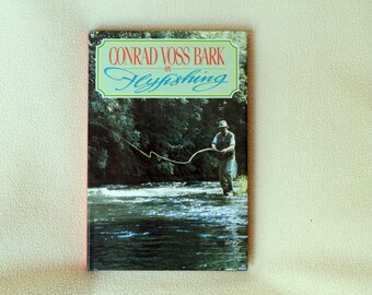 CONRAD VOSS BARK on Flyfishing - First Edition