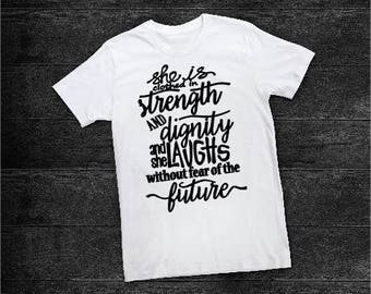 She Is Clothed In Strength Tee
