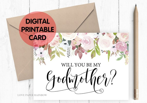 PRINTABLE will you be my godmother card, godmother card, printable godmother card, floral godmother card, godmother proposal