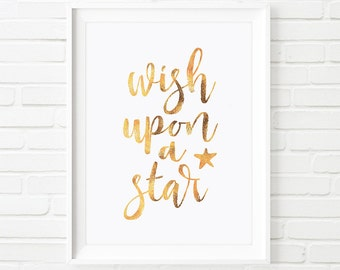 Wish upon a star, Kids print, print, printable quotes, Inspirational quote, Gold print, Disney quote, nursery decor, instant download
