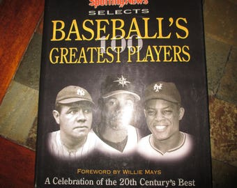 Sporting News Selects Baseball's Greatest Players 100 greatest of the 20th century