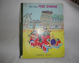 The Little Fire Engine A Bonnie Book Children's Hardcover Illustrated Book Vintage  Story