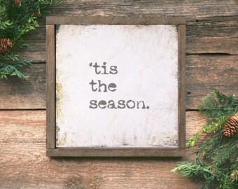 Framed Christmas Art, 'Tis the Season Sign, Framed Christmas Quote, Framed Christmas Sign, Farmhouse Christmas Decor