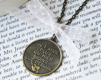 I love you more than yesterday ( French Love Poem ) Bronze Necklace   (R2C4)