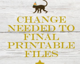 Change needed to Final Printable Files