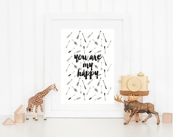 You Are My Happy, Monochrome Wall Art, Tribal Wall Art