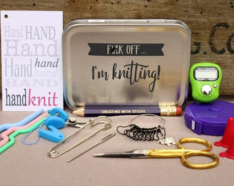 Knitting Notions Tin- F*ck Off, I'm Knitting, Project Bag Tool Tin, Knitting Notions, Knitting Tool Box