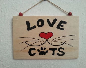 Love cats, I love cats, Cat written board, Cat lover gift, Cat homes Gift, Painting with writings, Wood painting wall decor