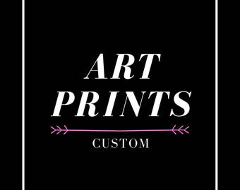 Custom Art Prints