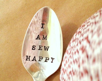 I Am Sew Happy: Hand Stamped Spoon. Quilting or Sewing Gift. When life hands you scraps make a quilt.