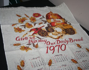 1970 Calendar Tea Towel, Vintage Cotton Tea Towel, Kitchen Towel, Vintage Kitchen Linen, Give Us This Day Towel, 1970 Cotton Towel Calendar