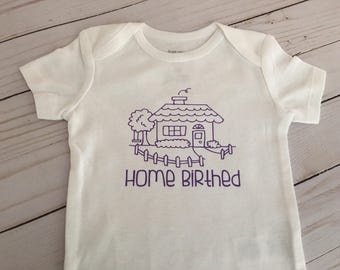 Home Birth/home birthed onesie