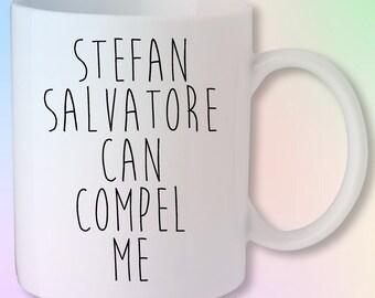 Stefan Salvatore Can Compel Me The Vampire Diaries Originals Gift Mug