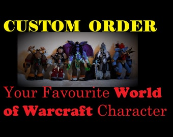 CUSTOMISED Action Figures inspired by WORLD of WARCRAFT Characters.