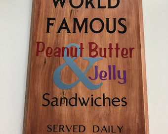World famous peanut butter and jelly sign