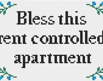 PDF Bless This Rent Controlled Apartment Cross Stitch Downloadable Digital Pattern