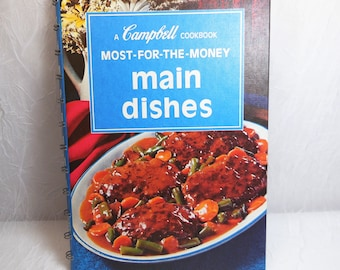 A Campbell Cookbook, Most-For-The-Money Main Dishes, Vintage Cookbook, 1975