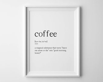 Coffee definitions Coffee poster Coffee printable Coffee typography Definitions posters Definition print Coffee print Monochrome poster