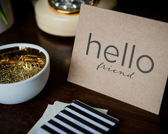 Letterpress Greeting Card - Kraft Card, Friend Card, Miss You, Just Because Card, Modern Greeting Card, Hi Friend