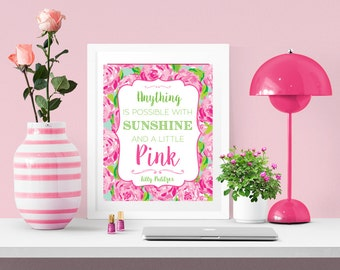 Lilly Pulitzer Inspired Printable | Anything Is Possible with Sunshine and a Little Pink | First Impression Hotty Pink | Instant Download |