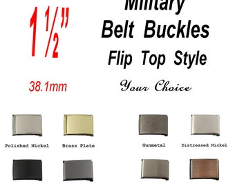 """1 BUCKLE - 1 1/2"""" - Military Belt Buckle, 1 1/2 inch, 1.5, FLIP Top Style with TIP, Your Choice"""