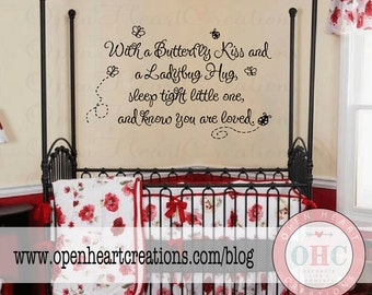 With a Butterfly Kiss and a Ladybug Hug Sleep Tight Little One for You Are Loved Vinyl Wall Decal BA0243B