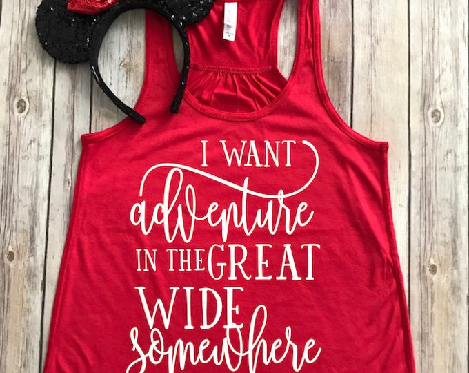 I Want Adventure In The Great Wide Somewhere-Beauty and The Beast Tank Top-Belle-Vacation Shirt-Bella Canvas Flowy Tank Top-Loose Fit