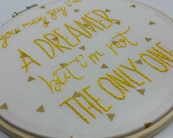 "Imagine - John Lennon Lyrics Hand Embroidered on a 7"" wooden hoop - hand embroidery hoop art wall hanging"
