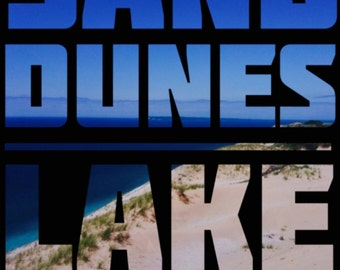 Lake Michigan Sand Dunes Typography