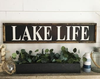 Lake Life Sign Lake Decor Lake Sign