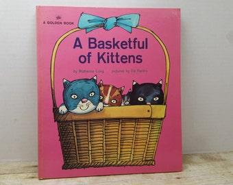 Basketfull of Kittens, 1972, Ruthanna Long, Ed Renfro, vintage kids book, oversize golden book