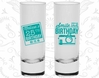 25th Birthday Shooter Glasses, Smile, its your birthday, vintage camera, Birthday Tall Shot Glasses (20053)